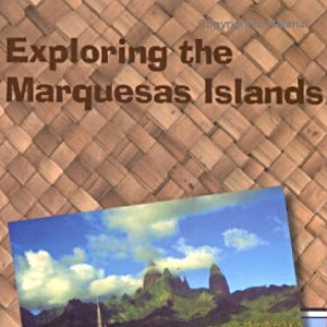 Exploring the Marquesas Islands